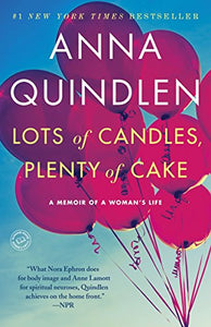 Lots Of Candles, Plenty Of Cake: A Memoir Of A Woman'S Life
