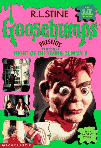 Night Of The Living Dummy Ii (Goosebumps Presents Tv Book #5)
