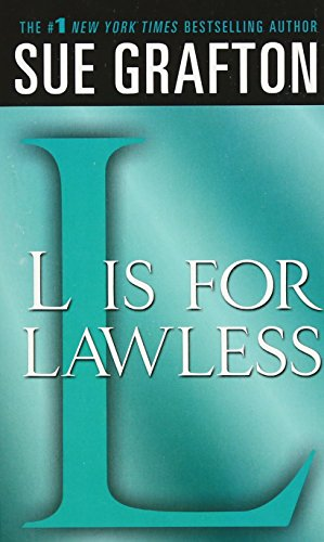 """L"" Is For Lawless: A Kinsey Millhone Novel (Kinsey Millhone Alphabet Mysteries)"