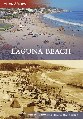 Laguna Beach (Then And Now)