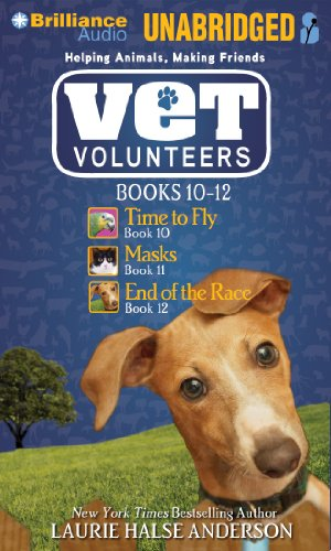 Vet Volunteers Books 10-12: Time To Fly, Masks, End Of The Race (Vet Volunteers Series)