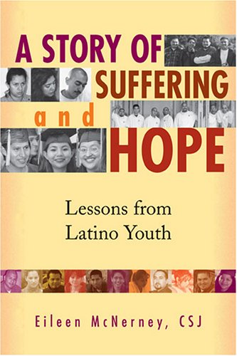 A Story Of Suffering And Hope: Lessons From Latino Youth
