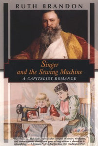 Singer And The Sewing Machine: A Capitalist Romance