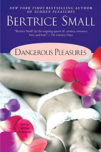 Dangerous Pleasures (Pleasures Series)