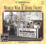 Children Of The World War Ii Home Front (Picture The American Past)