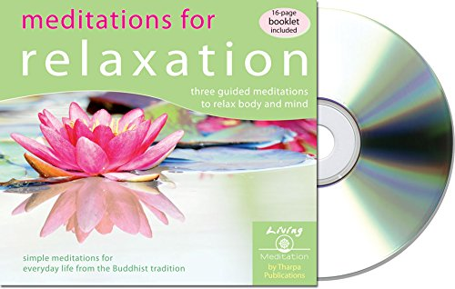 Meditations For Relaxation: Three Guided Meditations To Relax Body And Mind (Living Meditation)