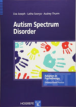 Autism Spectrum Disorders In The Series Advances In Psychotherapy, Evidence-Based Practice