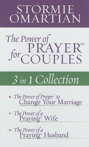 The Power Of Prayer  For Couples: 3 In 1 Collection