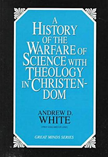 A History Of The Warfare Of Science With Theology In Christendom (2 Volume Set)