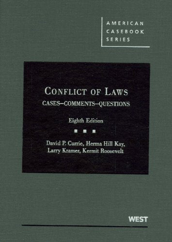 Conflict Of Laws, Cases, Comments, Questions (American Casebook Series)