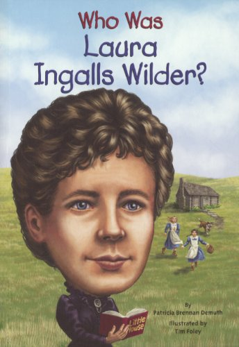 Who Was Laura Ingalls Wilder? (Turtleback School & Library Binding Edition)