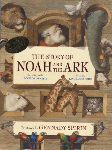 The Story Of Noah And The Ark (According To The Book Of Genesis, From The King James Bible)
