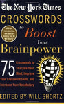 The New York Times Crosswords To Boost Your Brainpower: 75 Crosswords To Sharpen Your Mind, Improve Your Crossword Skills, And Increase Your Vocabulary (New York Times Crossword Puzzles)
