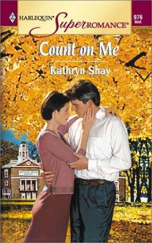 Count On Me (Harlequin Superromance No. 976)