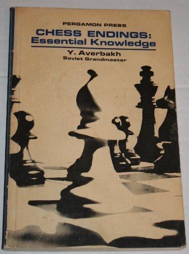 Chess Endings Essential Knowledge