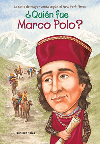 Quin Fue Marco Polo? (Who Was...?) (Spanish Edition)
