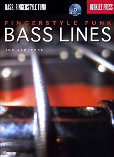 Fingerstyle Funk Bass Lines Bk/Cd (Bass: Fingerstyle Funk)
