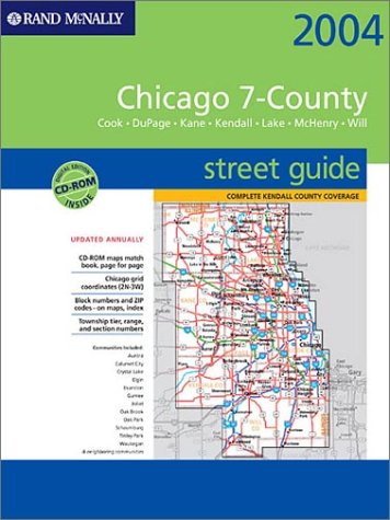 Rand Mcnally 2004 Chicago 7-County Street Guide: Cook, Dupage, Kane, Kendall, Lake, Mchenry , Will : Spiral (Rand Mcnally Street Guides)