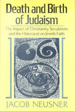 Death And Birth Of Judaism