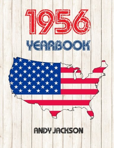 1956 U.S. Yearbook: Interesting Original Book Full Of Facts And Figures From 1956 - Unique Birthday Gift Or Anniversary Present Idea!