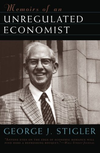 Memoirs Of An Unregulated Economist (Cinema And Modernity (Paperback))