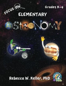 Focus On Elementary Astronomy Student Textbook