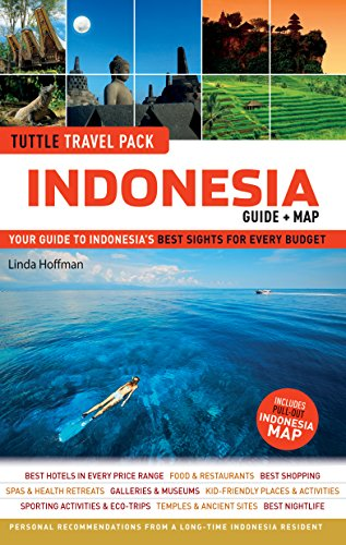 Indonesia Tuttle Travel Pack: Your Guide To Indonesia'S Best Sights For Every Budget (Guide + Map) (Tuttle Travel Guide & Map)