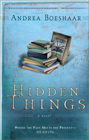 Hidden Things: Where The Past Meets The Present--Head On