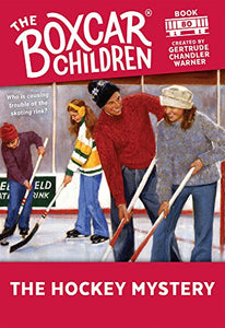 The Hockey Mystery (The Boxcar Children #80)