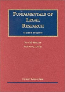 Fundamentals Of Legal Research (University Textbook)