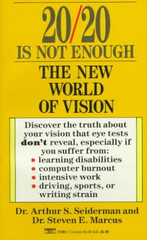 20/20 Is Not Enough: The New World Of Vision