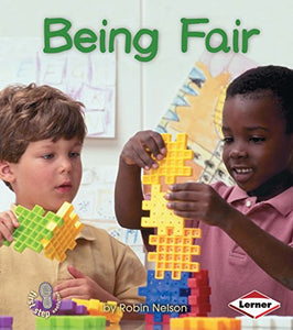 Being Fair (First Step Nonfiction)