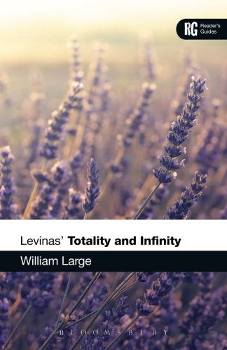 Levinas' 'Totality And Infinity': A Reader'S Guide (Reader'S Guides)