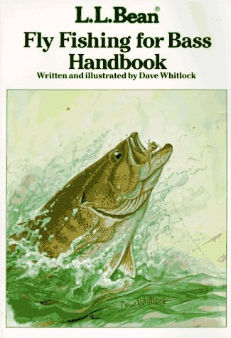 L. L. Bean Fly Fishing For Bass Handbook