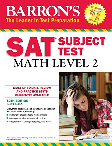 Barron'S Sat Subject Test: Math Level 2, 12Th Edition