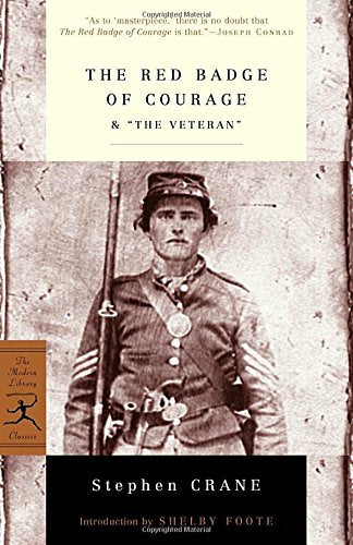 The Red Badge Of Courage & The Veteran (Modern Library Classics)