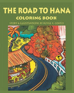 The Road To Hana: Coloring Book