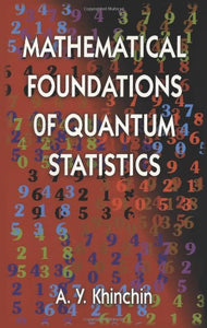 Mathematical Foundations Of Quantum Statistics (Dover Books On Mathematics)