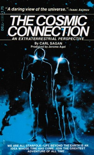 The Cosmic Connection: An Extraterrestrial Perspective (Coronet Books)