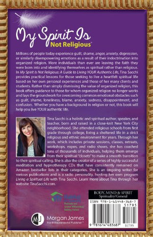 My Spirit Is Not Religious: A Guide To Living Your Authentic Life (A Sbnr Or Spiritual But Not Religious Book)