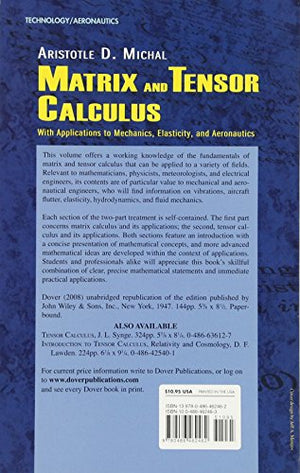 Matrix And Tensor Calculus: With Applications To Mechanics, Elasticity And Aeronautics (Dover Books On Engineering)