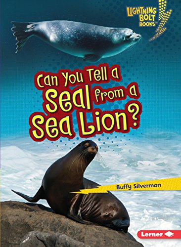 Can You Tell A Seal From A Sea Lion? (Lightning Bolt Books)