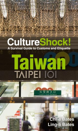 Cultureshock! Taiwan: A Survival Guide To Customs And Etiquette (Culture Shock! Guides)