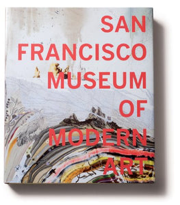 San Francisco Museum Of Modern Art: 75 Years Of Looking Forward