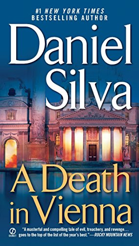 A Death In Vienna (Gabriel Allon, Bk 4)