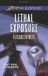 Lethal Exposure (Navy Seal Defenders)