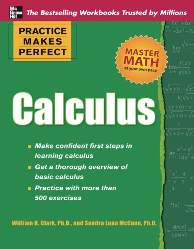 Practice Makes Perfect Calculus (Practice Makes Perfect Series)