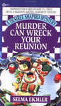 Murder Can Wreck Your Reunion (Desiree Shapiro Mystery #4)