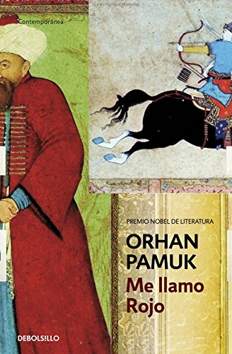 Me Llamo Rojo/ My Name Is Red (Spanish Edition)