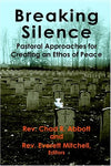 Breaking Silence: Pastoral Approaches For Creating An Ethos Of Peace
